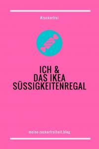 ich & das IKEA Süßigkeitenregal