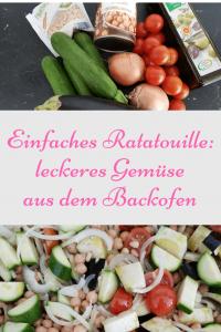 einfaches, gesundes Gemüse im Ofen zubereiten: Ratatouille mit Kichererbsen