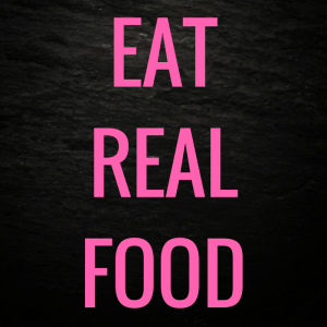 JERF: just eat real food