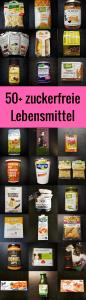 zuckerfrei einkaufen - einfach mit der zuckerfreien Lebensmittelliste: nur Produkte ohne zugesetzten Zucker