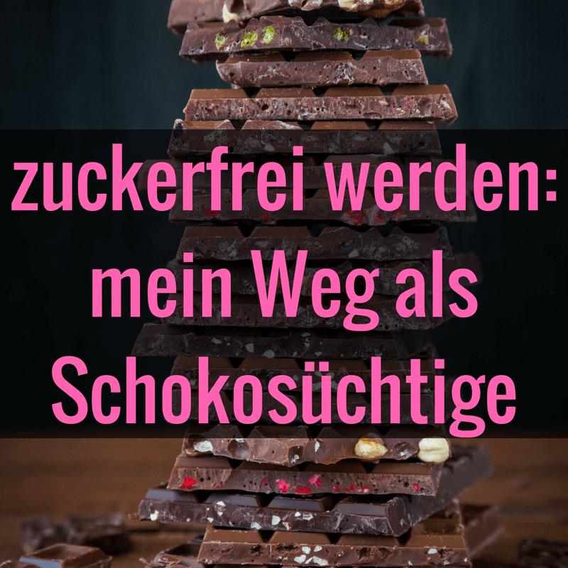 zuckerfrei werden - mein Weg aus der Schokoladensucht