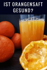 Orangensaft frisch gespresst - gesund und zuckerfrei?