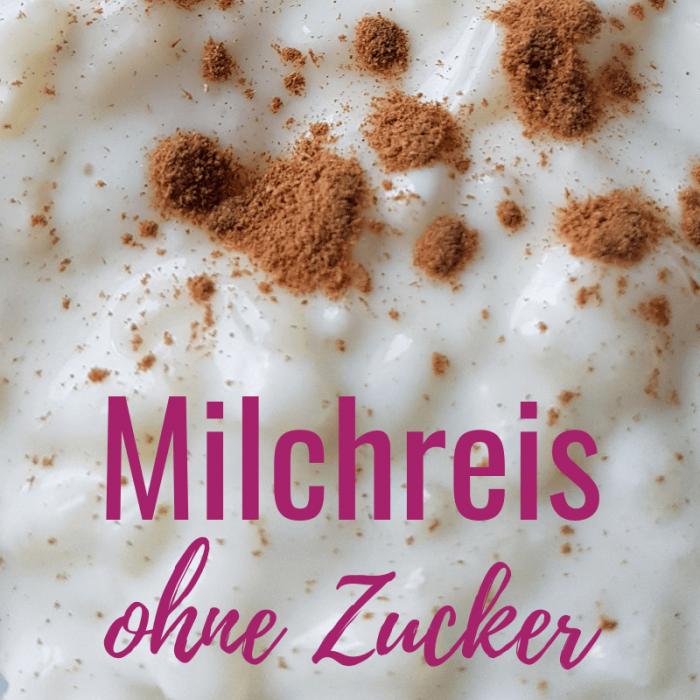 Milchreis ohne Zucker selber machen (Rezept mit/ohne Thermomix)