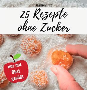 eBook: 25 Rezepte ohne Zucker